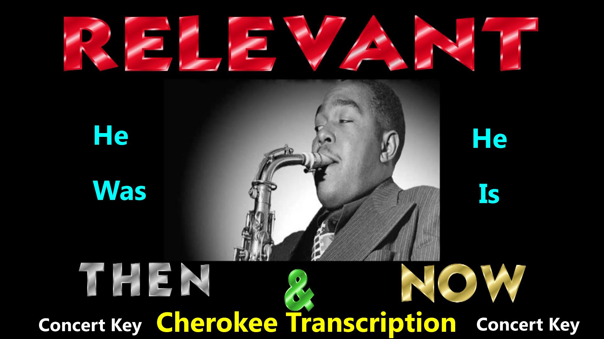 Charlie Parker 'Cherokee' in '43